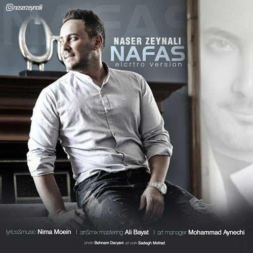نایس موزیکا Naser-Zeynali-Nafas-Electro-Version-1 دانلود ورژن جدید آهنگ ناصر زینعلی به نام نفس