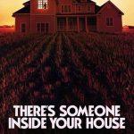 دانلود فیلم Theres Someone Inside Your House 2021